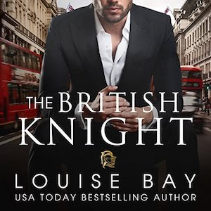 The British Knight audiobook by Louise Bay
