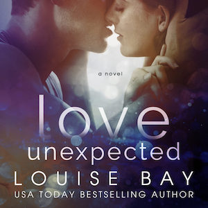Love Unexpected audiobook by Louise Bay