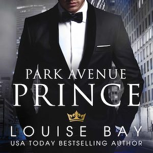 Park Avenue Prince audiobook by Louise Bay