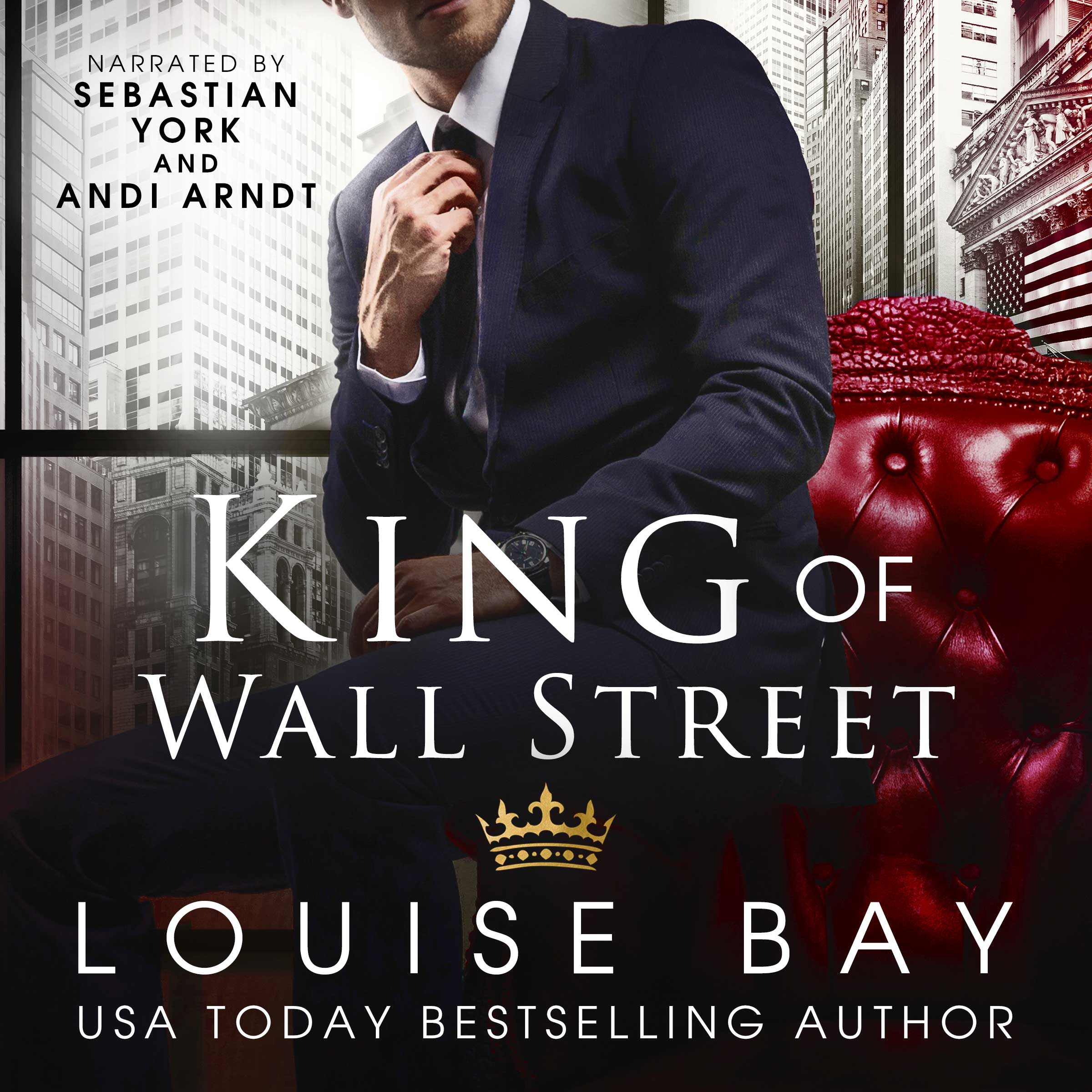 King of Wall Street audiobook by Louise Bay